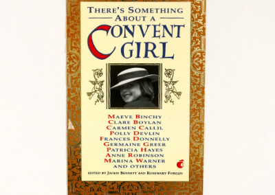 There's Something About a Convent Girl